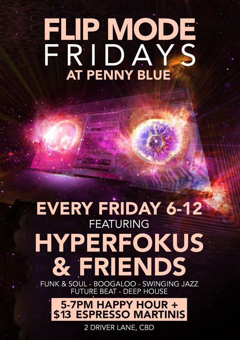Fridays – Flip Mode Fridays at Penny Blue